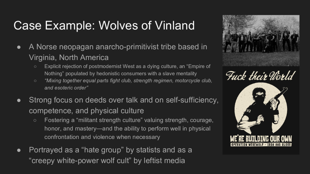 Case Example: Wolves of Vinland ● A Norse neopa...