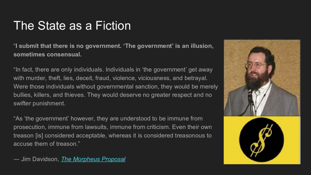 """The State as a Fiction """"I submit that there is ..."""