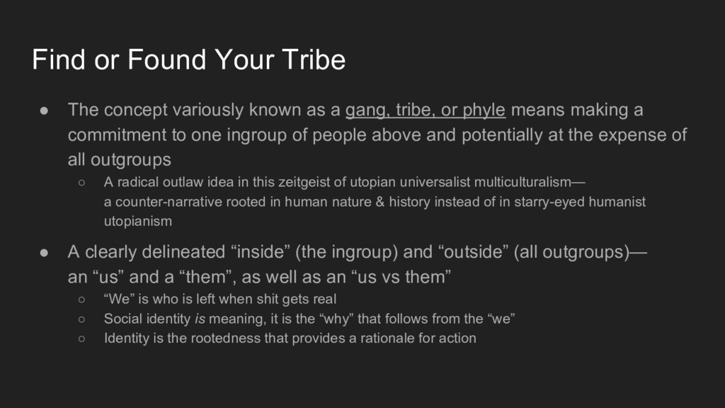 ● The concept variously known as a gang, tribe,...