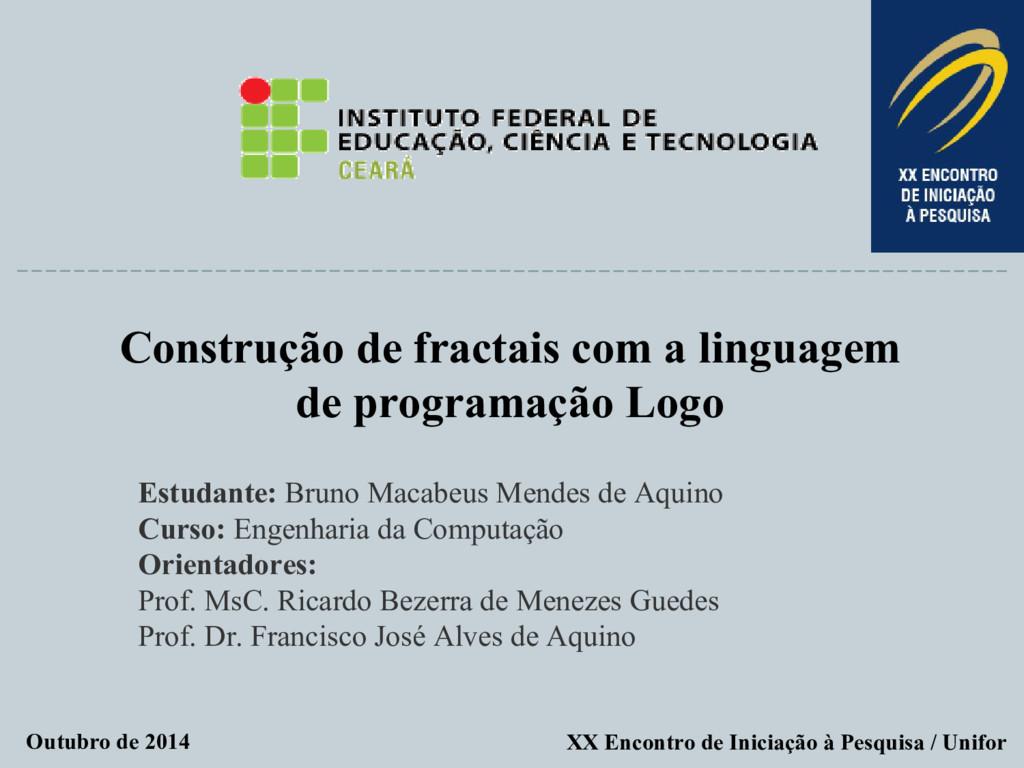 Construção de fractais com a linguagem de progr...