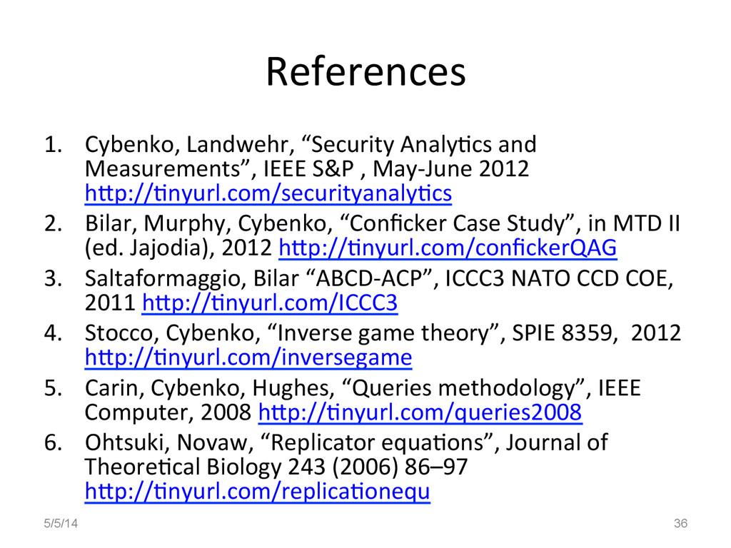 "References  1. Cybenko, Landwehr, ""Se..."
