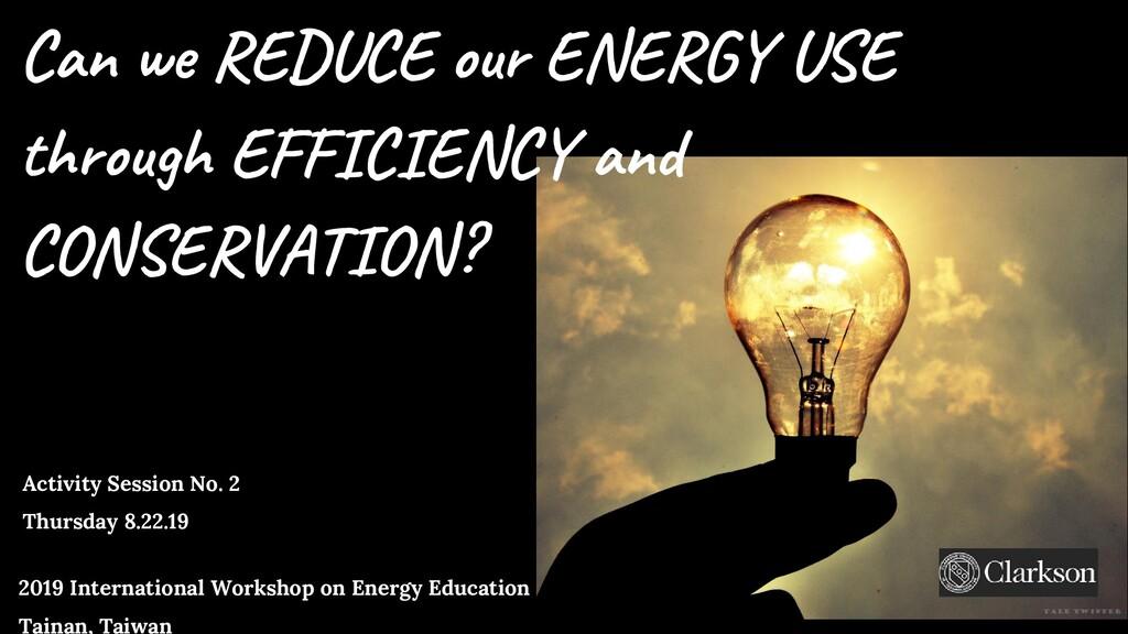 2019 International Workshop on Energy Education...