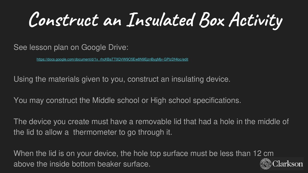 Construct an Insulated Box Activity See lesson ...