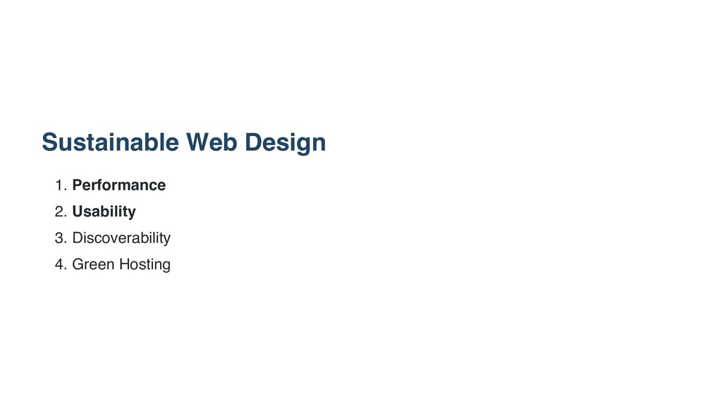 Sustainable Web Design 1. Performance 2. Usabil...