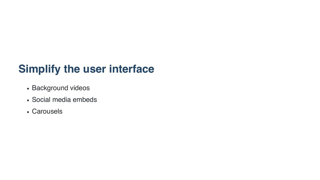 Simplify the user interface Background videos S...