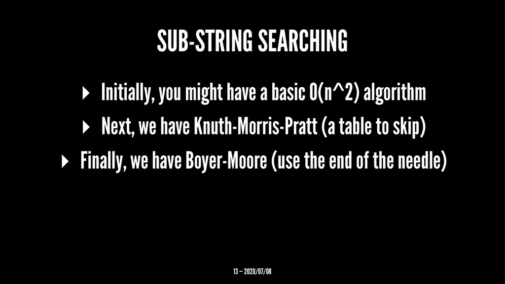 SUB-STRING SEARCHING ▸ Initially, you might hav...