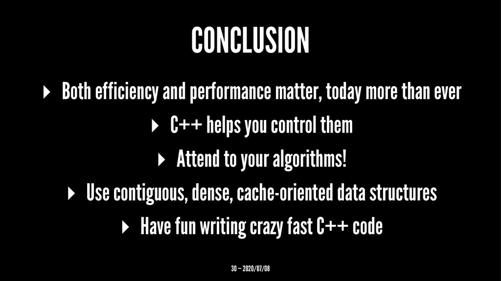 CONCLUSION ▸ Both efficiency and performance ma...