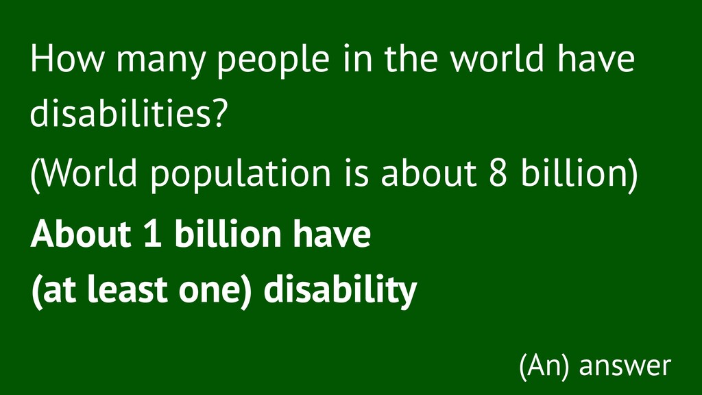 How many people in the world have disabilities?...