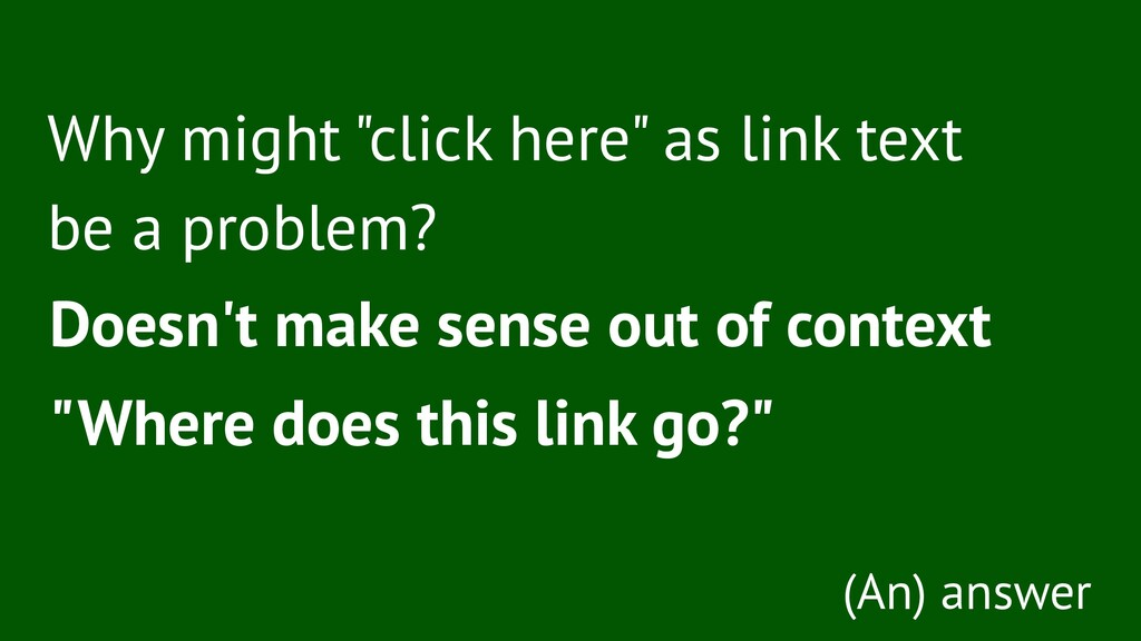 """Why might """"click here"""" as link text be a proble..."""