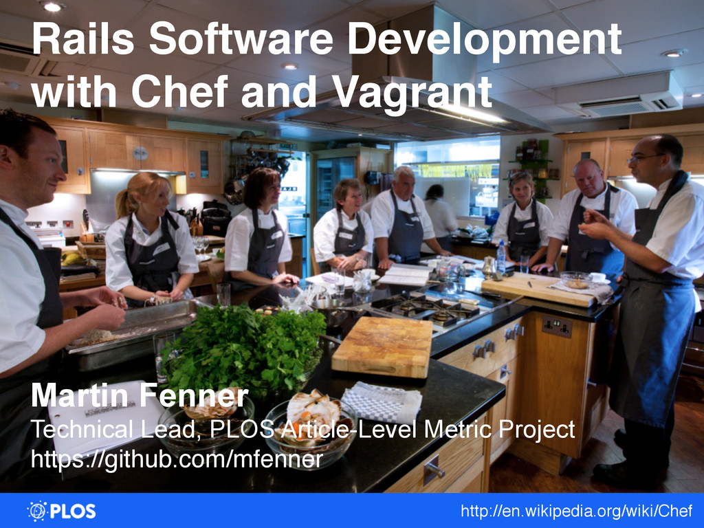 Rails Software Development ! with Chef and Vagr...
