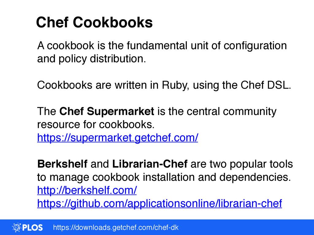 https://downloads.getchef.com/chef-dk A cookboo...