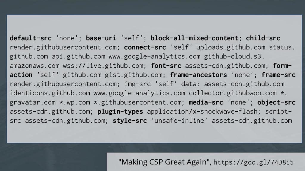 """Making CSP Great Again"", https://goo.gl/74D8i5..."
