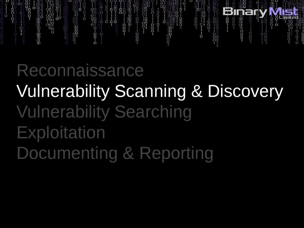 Reconnaissance Vulnerability Scanning & Discove...