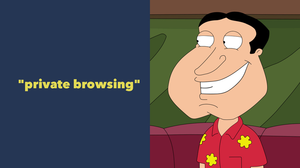 """""""private browsing"""""""