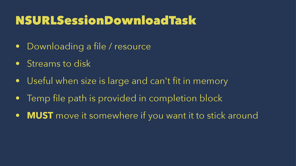 NSURLSessionDownloadTask • Downloading a file / ...