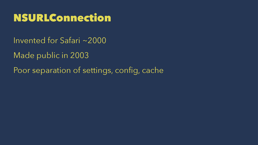 NSURLConnection Invented for Safari ~2000 Made ...