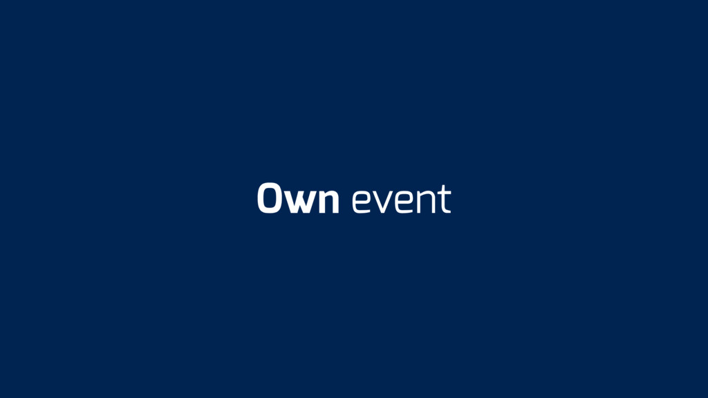 Own event