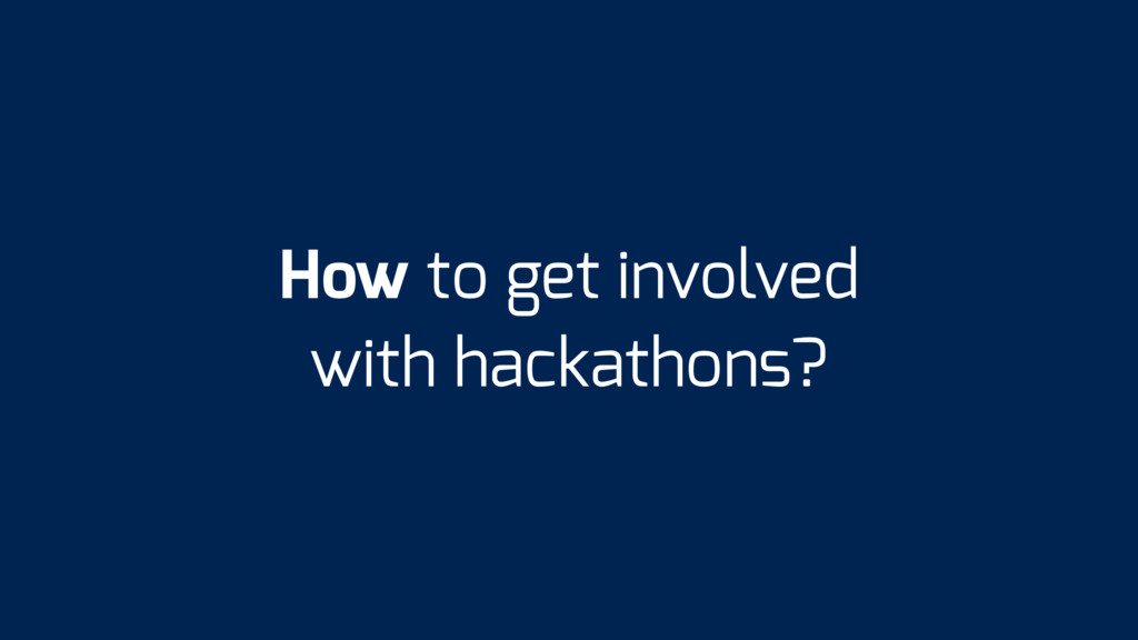 How to get involved with hackathons?