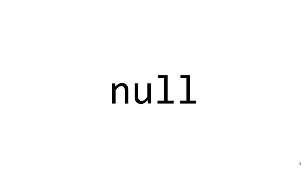 null 3