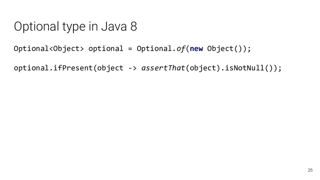 Optional type in Java 8 Optional<Object> option...