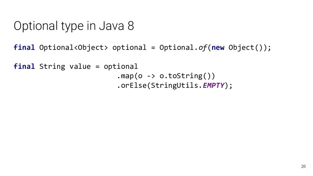 Optional type in Java 8 final Optional<Object> ...