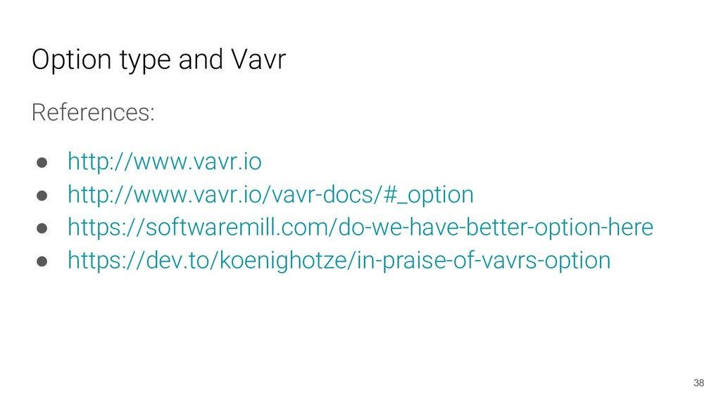 Option type and Vavr References: ● http://www.v...
