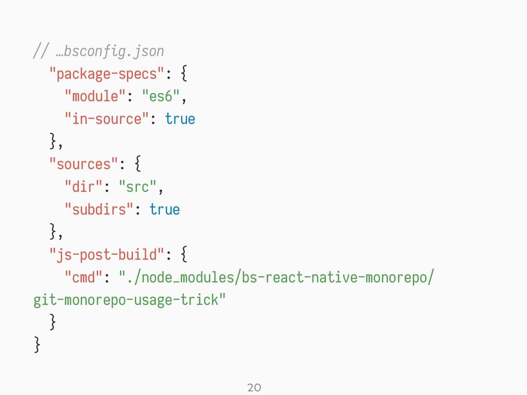 "! 20 // …bsconfig.json ""package-specs"": { ""modu..."