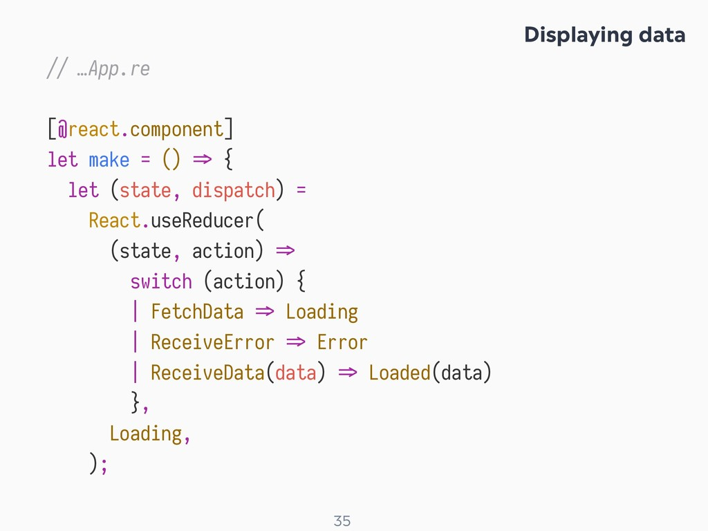! 35 // …App.re [@react.component] let make = (...