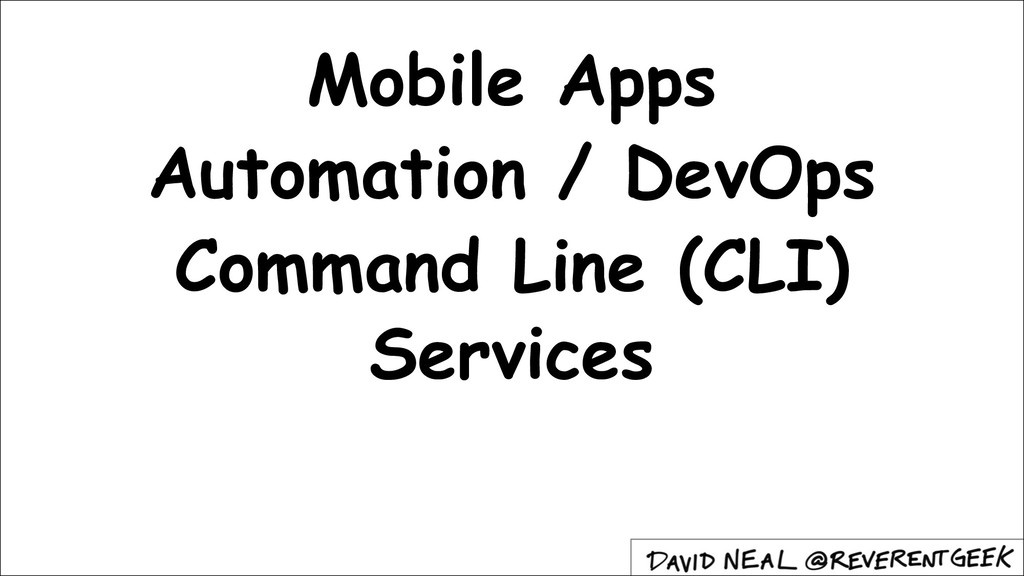 Mobile Apps Automation / DevOps Command Line (C...