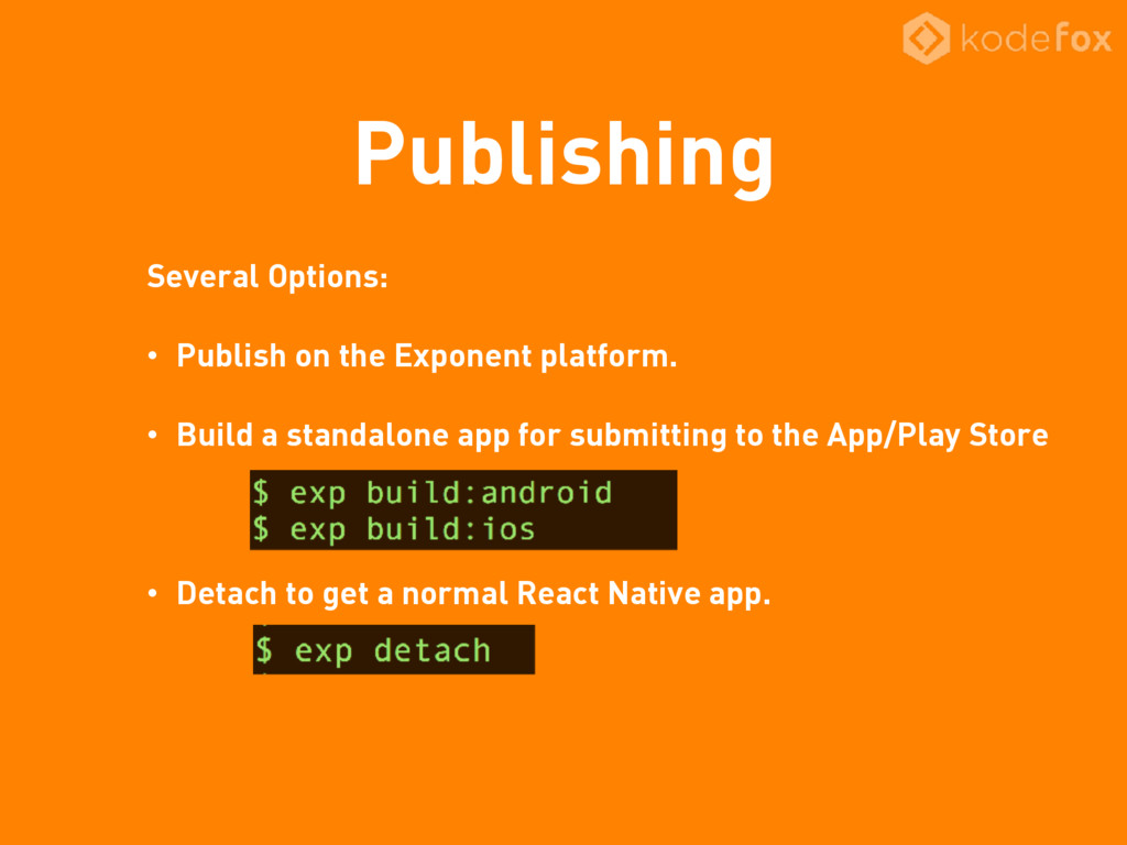 Publishing Several Options: • Publish on the Ex...