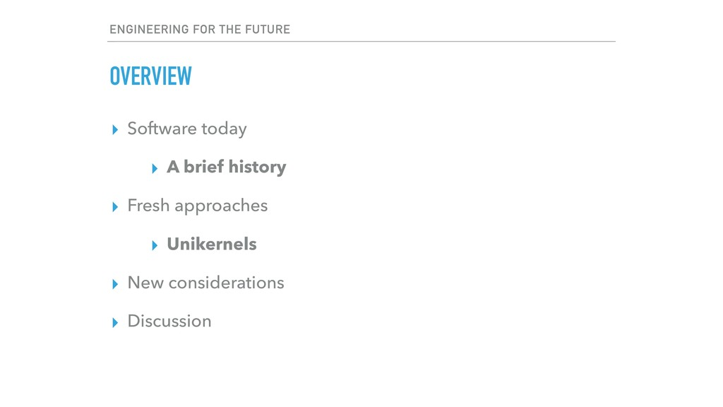 ENGINEERING FOR THE FUTURE OVERVIEW ▸ Software ...