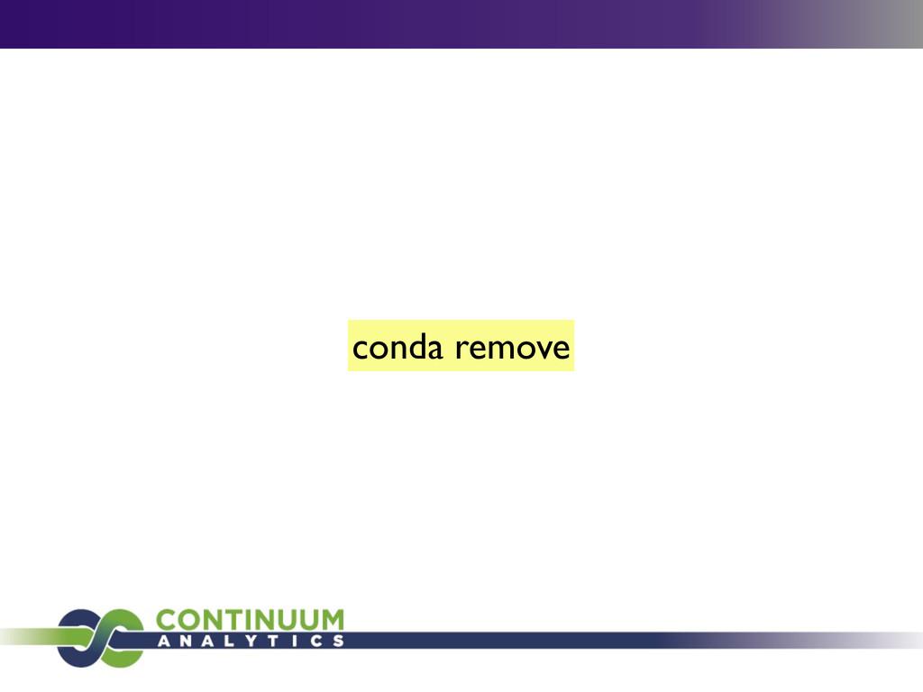 conda remove
