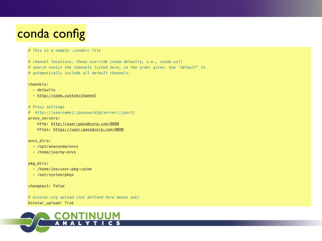 conda config # This is a sample .condarc file # ...
