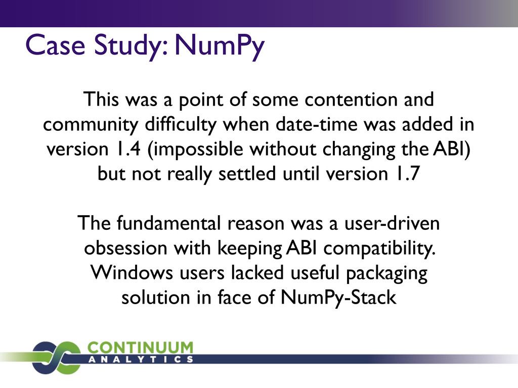 Case Study: NumPy This was a point of some cont...