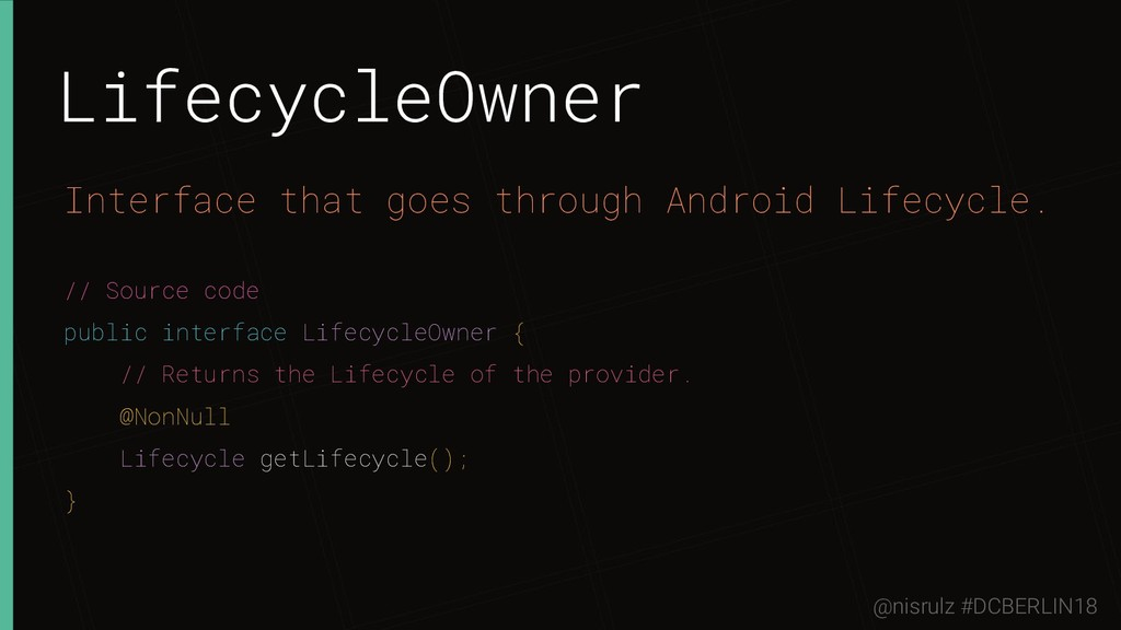 LifecycleOwner Interface that goes through Andr...