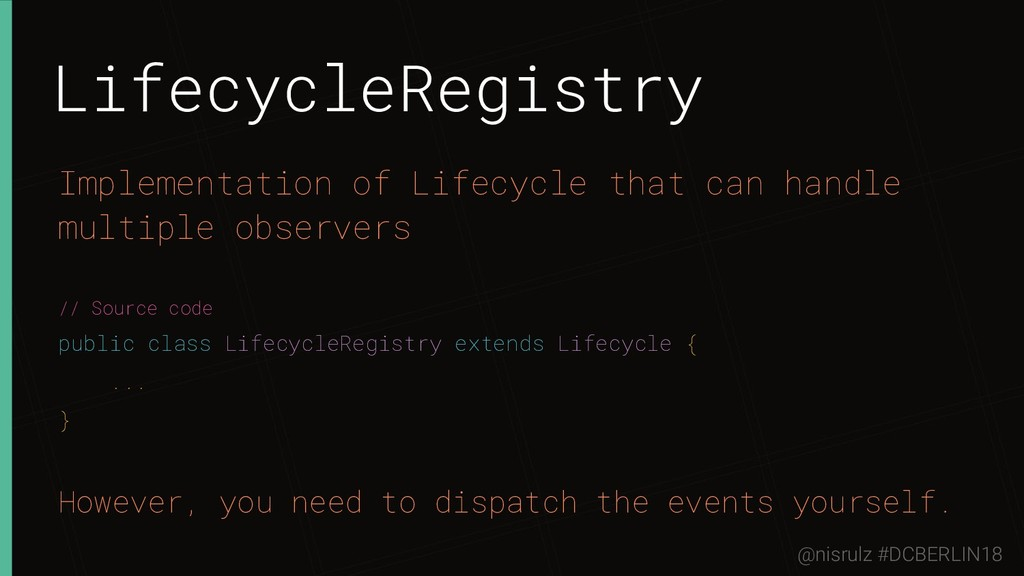 LifecycleRegistry Implementation of Lifecycle t...