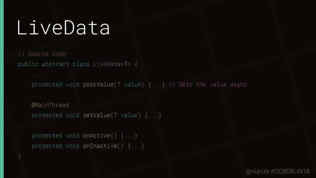 LiveData // Source Code public abstract class L...
