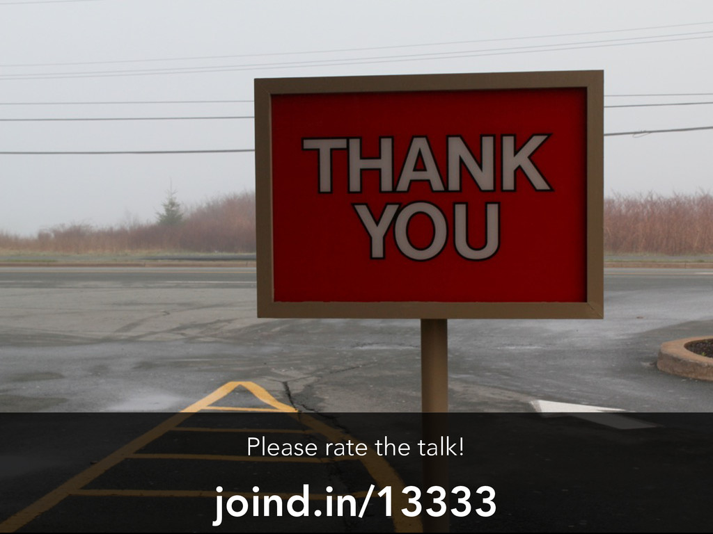 joind.in/13333 Please rate the talk!