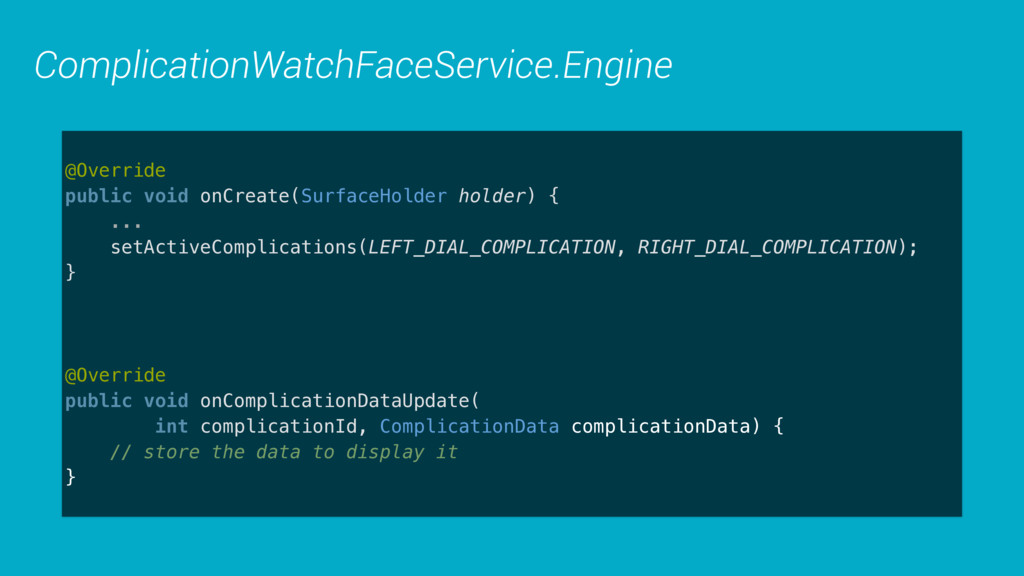ComplicationWatchFaceService.Engine @Override