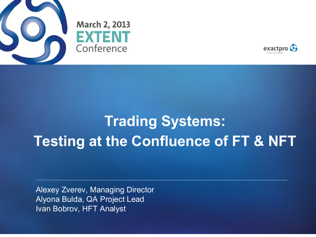 Trading Systems: Testing at the Confluence of F...