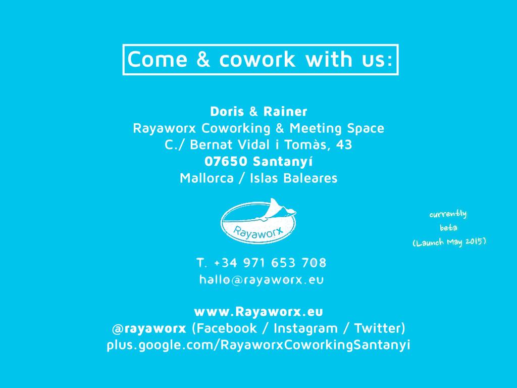 Doris & Rainer Rayaworx Coworking & Meeting Spa...