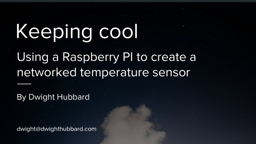 Keeping cool, using a Raspberry PI to create a ...