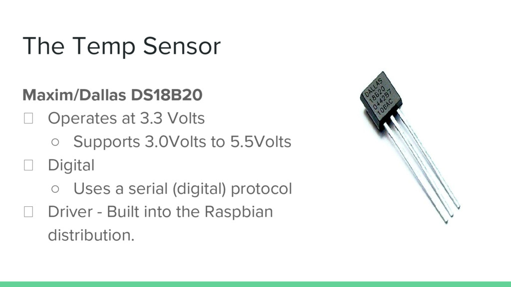 The Temp Sensor Maxim/Dallas DS18B20 Operates a...