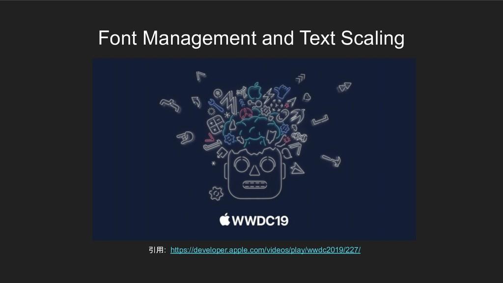 Font Management and Text Scaling 引用: https://de...