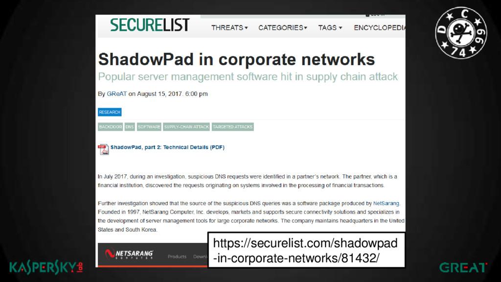 https://securelist.com/shadowpad -in-corporate-...
