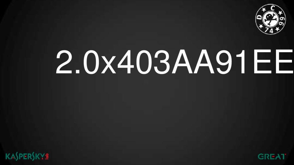 2.0x403AA91EE