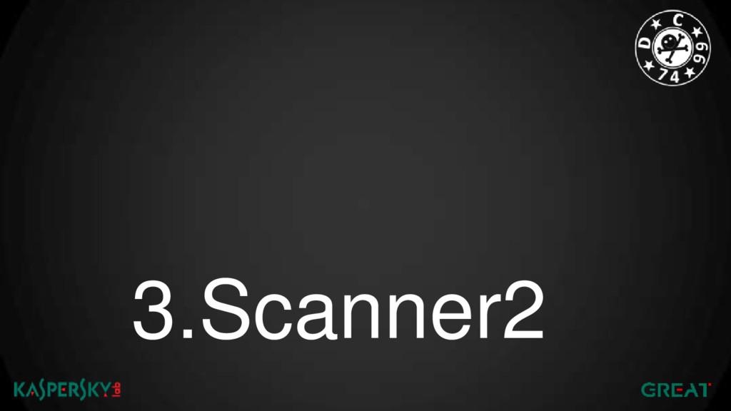 3.Scanner2
