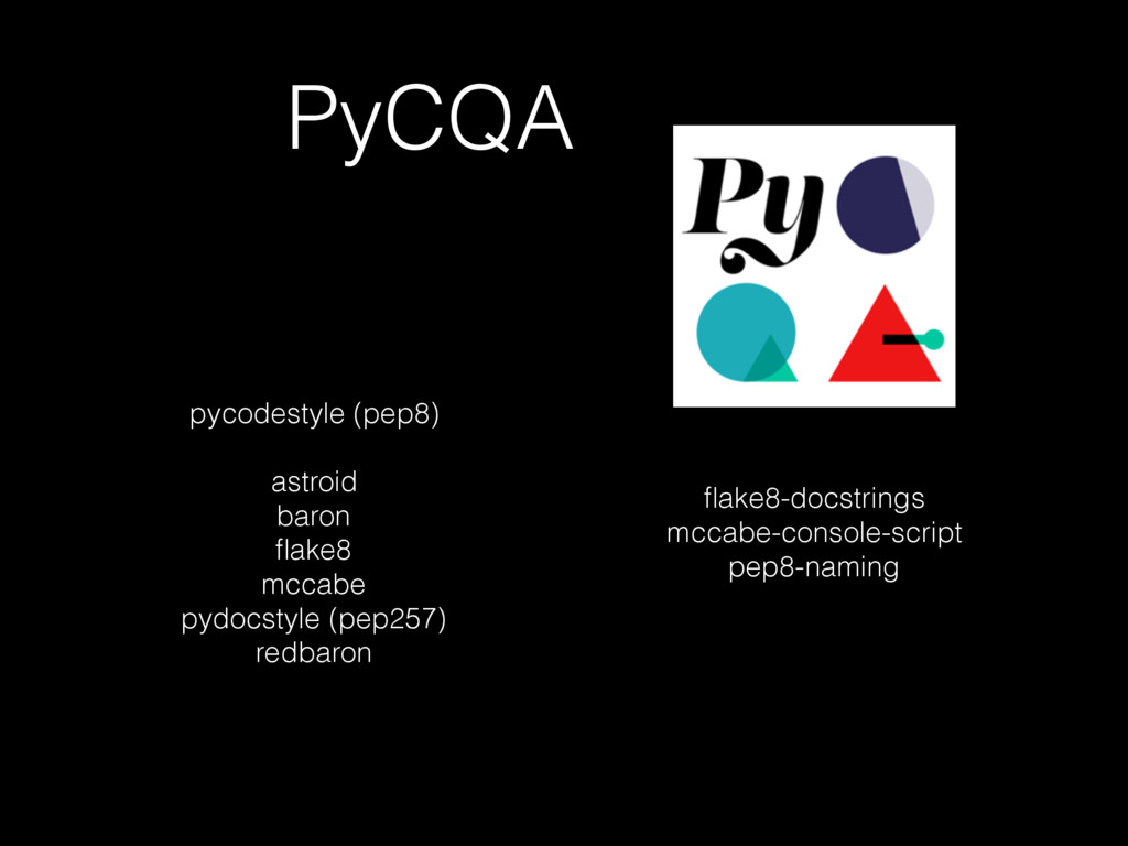 PyCQA . pycodestyle (pep8) astroid baron flake8 ...