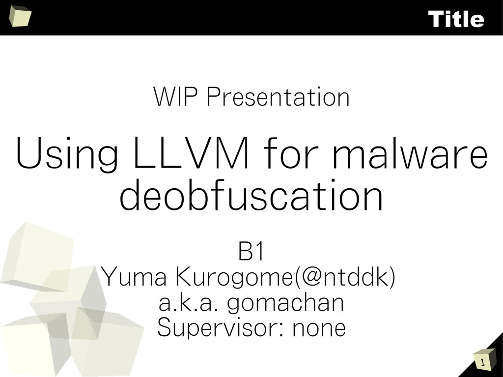 1 Title WIP Presentation Using LLVM for malware...