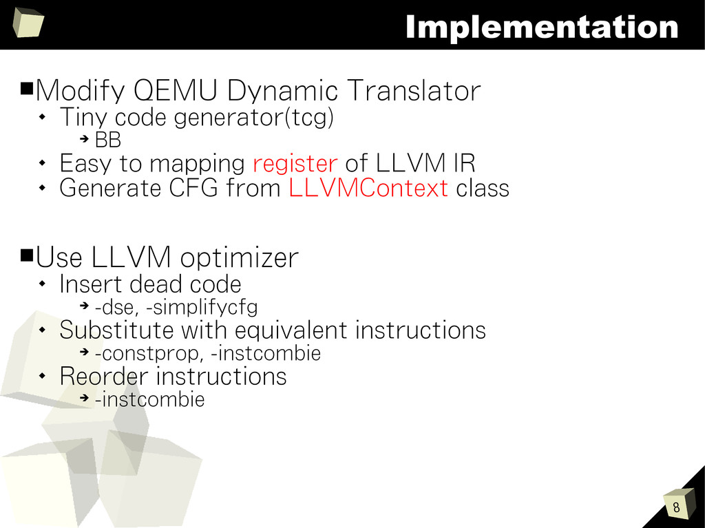 8 Implementation ■Modify QEMU Dynamic Translato...